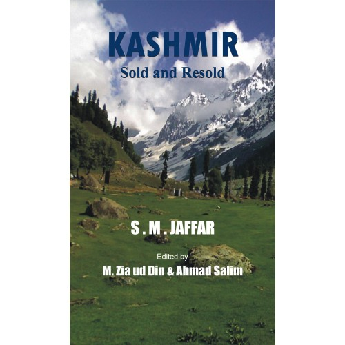 Kashmir Sold and Resold