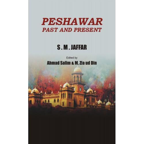Peshawar Past & Present